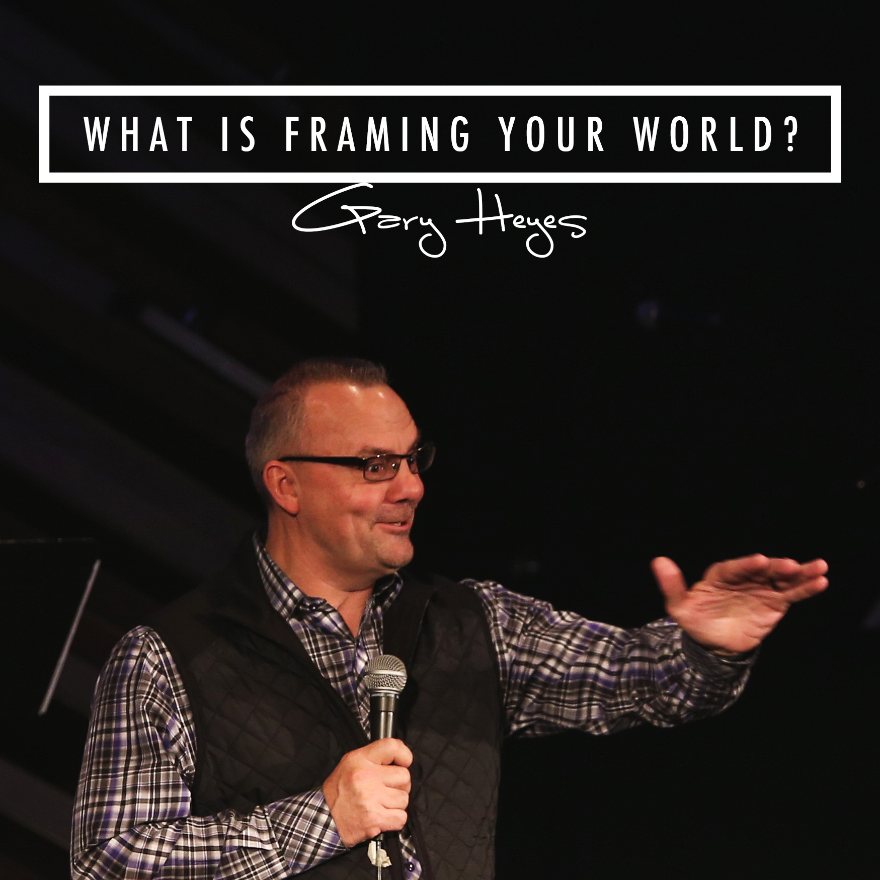 What Is Framing Your World?