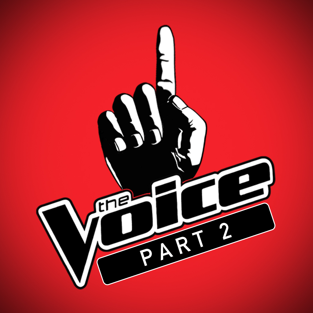 The Voice: Part 2