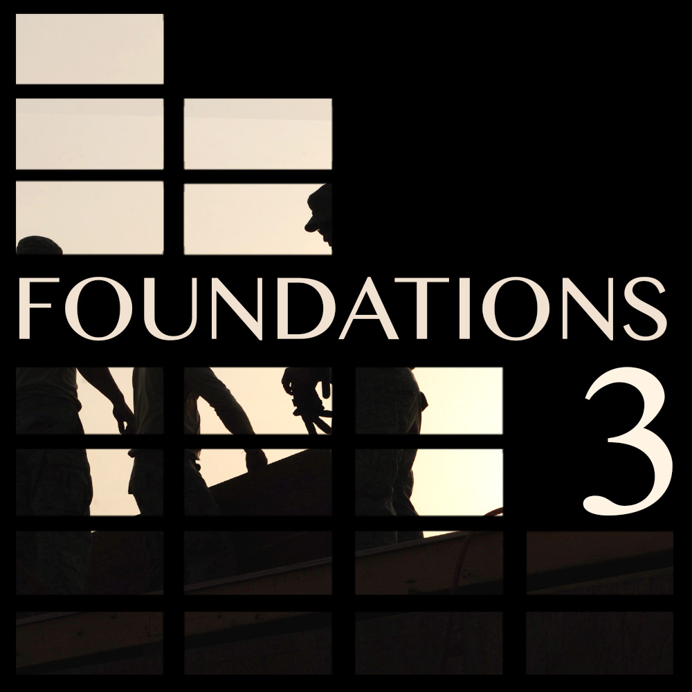 Foundations: Part 3