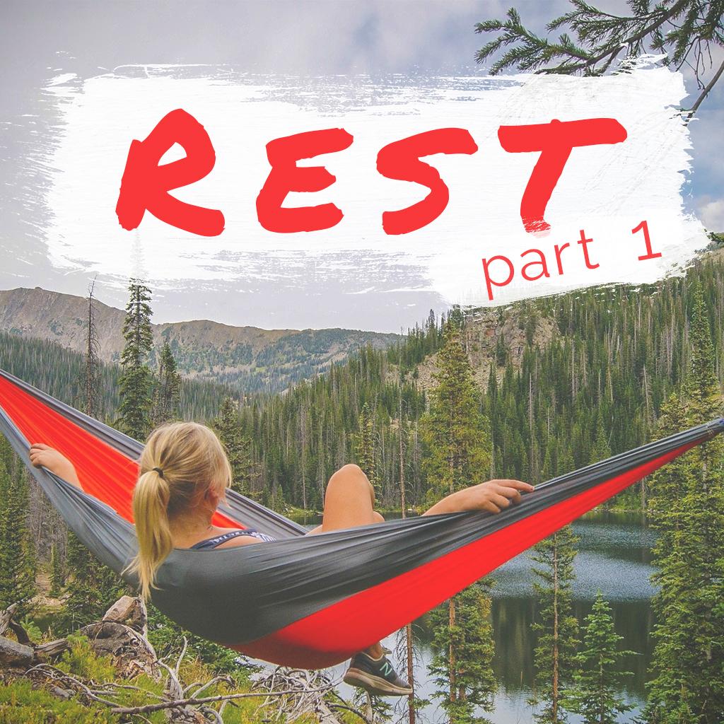 Rest: Part 1