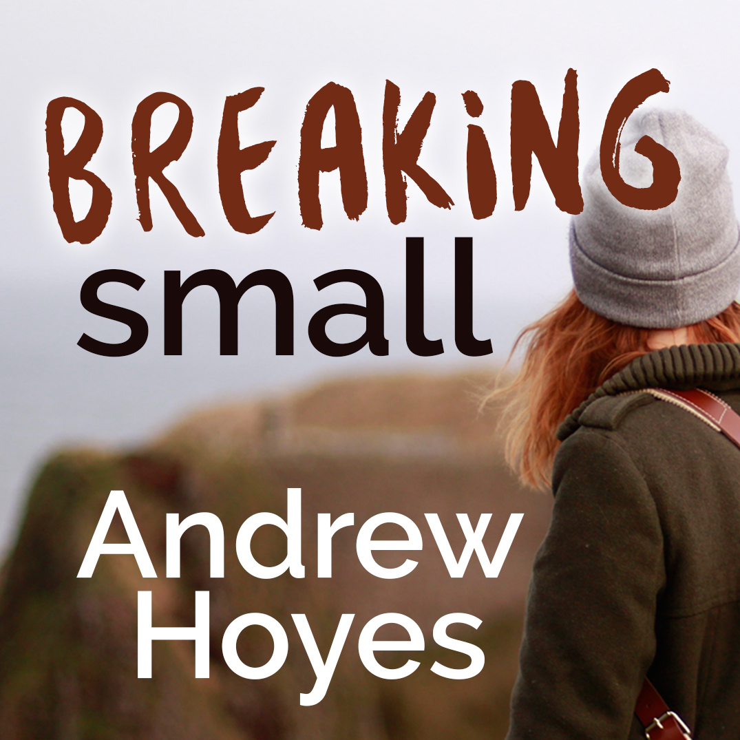 Breaking Small
