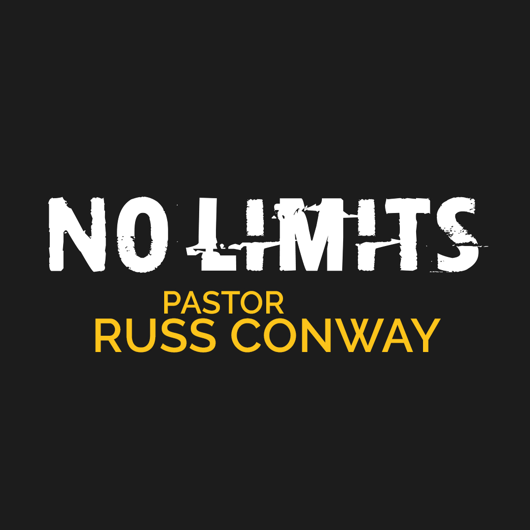 No Limits: Pastor Russ Conway
