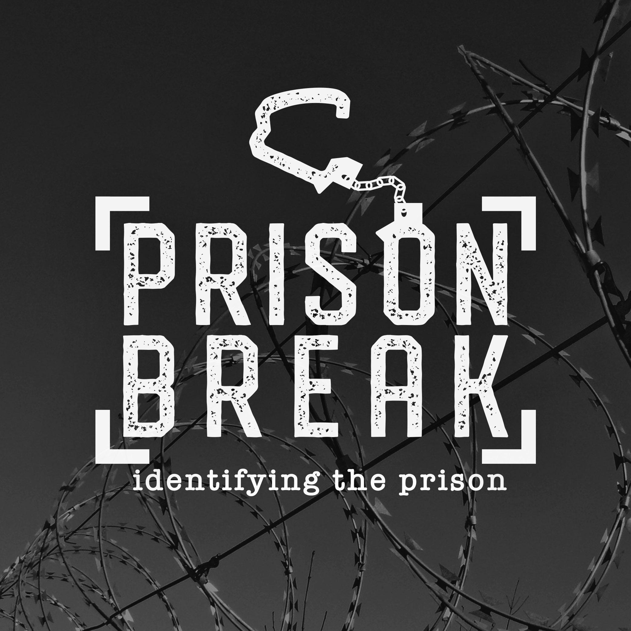 Prison Break: Part 1