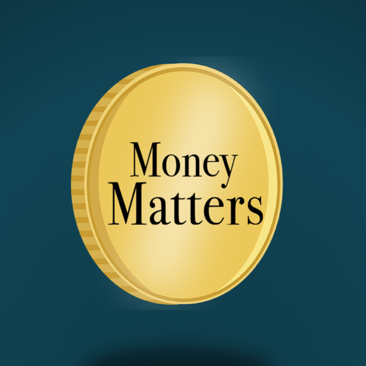 Money Matters: Part 3