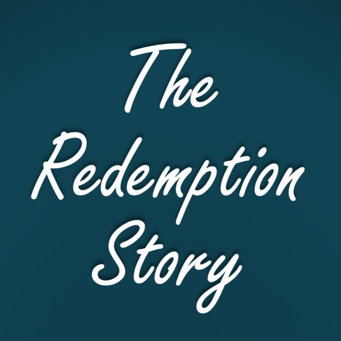 The Redemption Story