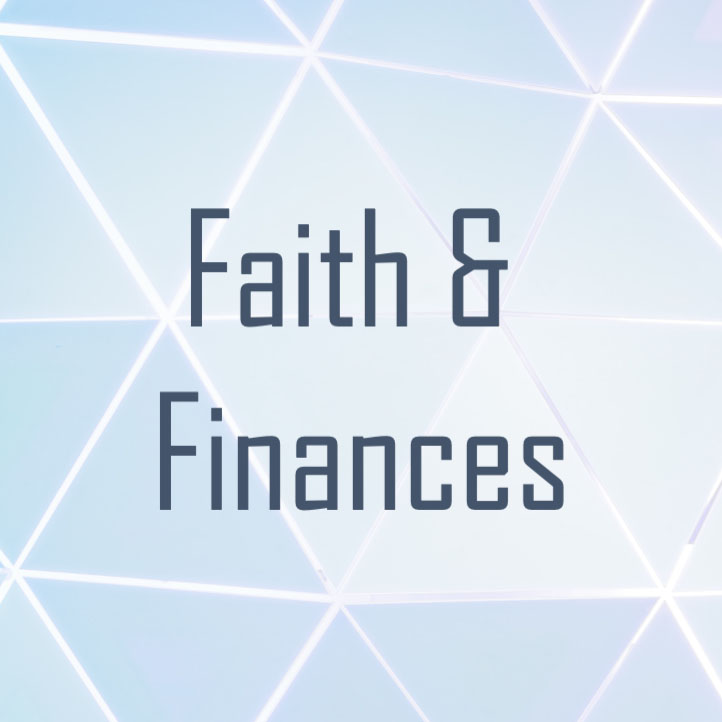 Faith & Finances: Part 1