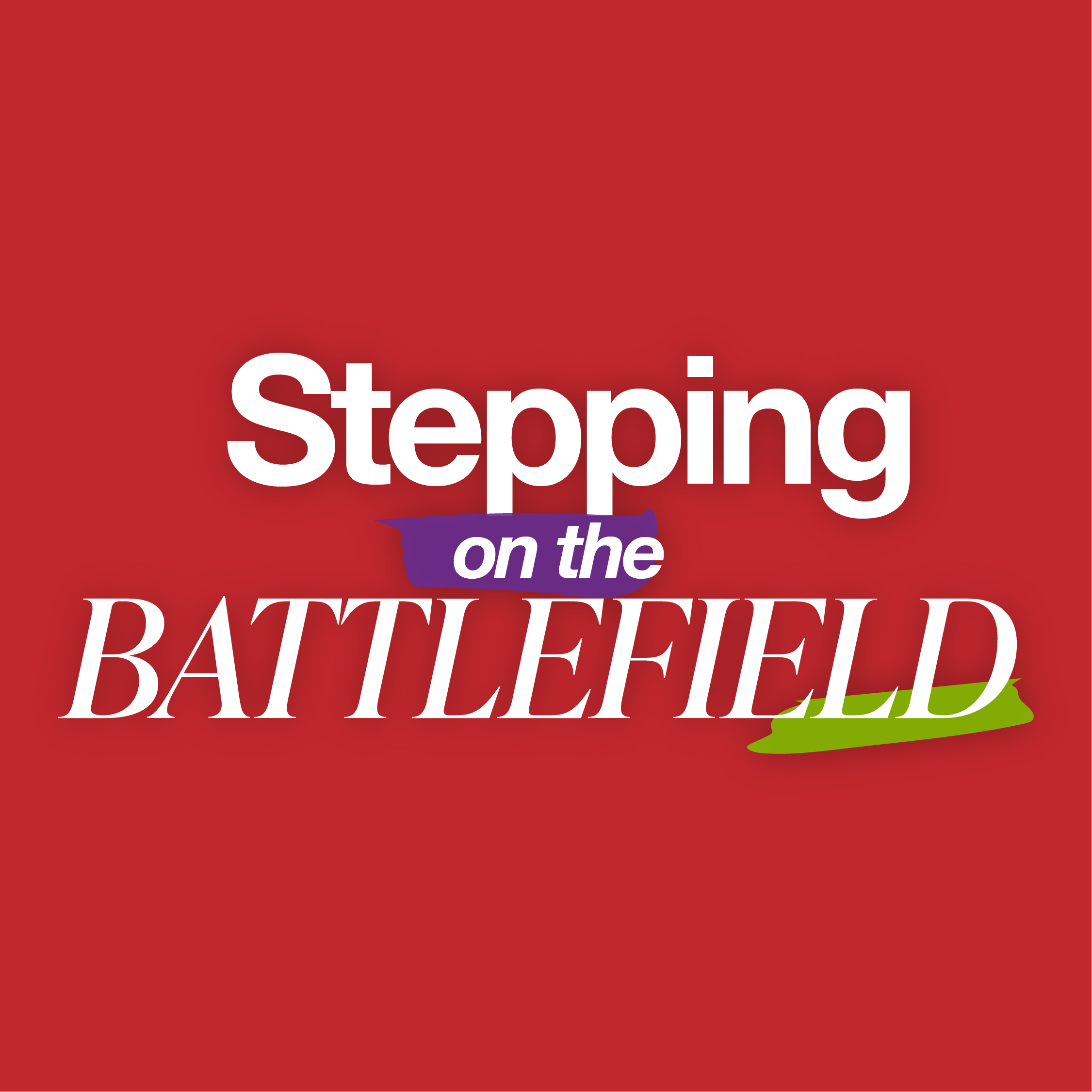 Stepping on the Battlefield: Part 1